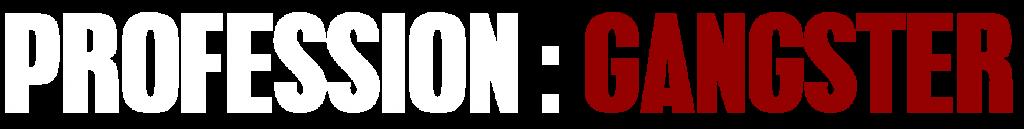 Profession gangster logo blanc et rouge